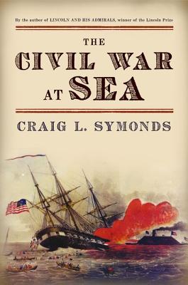 The Civil War at Sea By Symonds, Craig L.