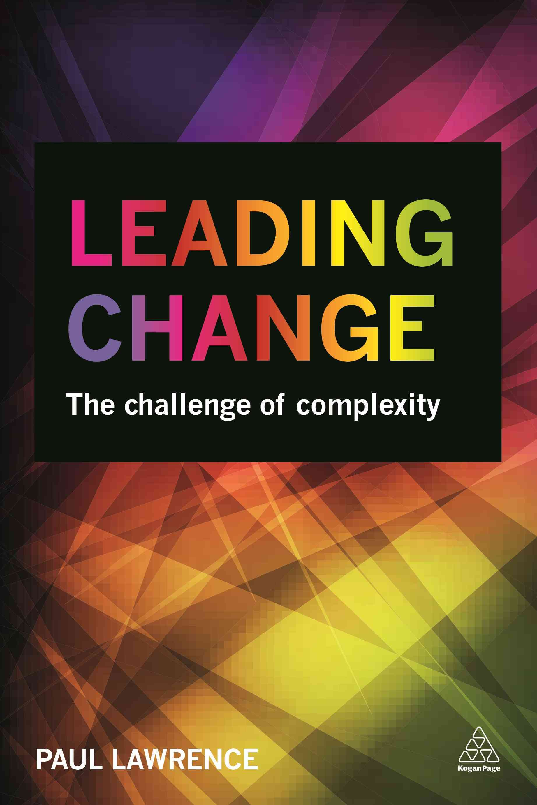 Leading Change By Lawrence, Paul