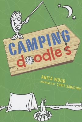 Camping Doodles for Kids By Wood, Anita